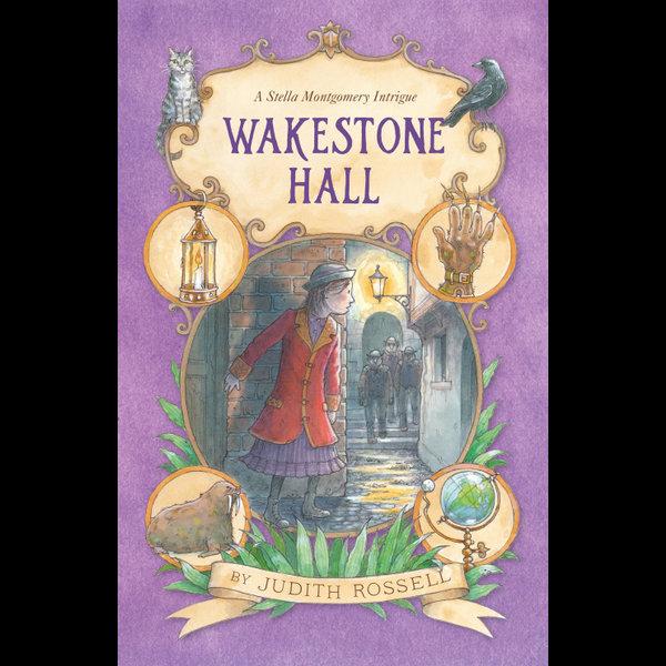 Wakestone Hall (Stella Montgomery, #3) - Judith Rossell | Karta-nauczyciela.org