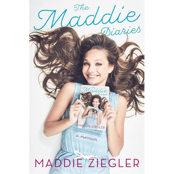 The Maddie Diaries - Maddie Ziegler   2020-eala-conference.org