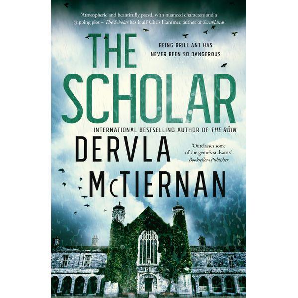 The Scholar - Dervla McTiernan | 2020-eala-conference.org