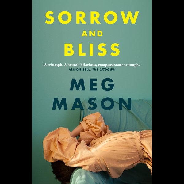 Sorrow and Bliss - Meg Mason | 2020-eala-conference.org