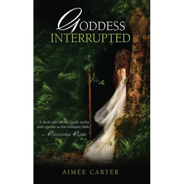 Goddess Interrupted - Aimée Carter   Karta-nauczyciela.org