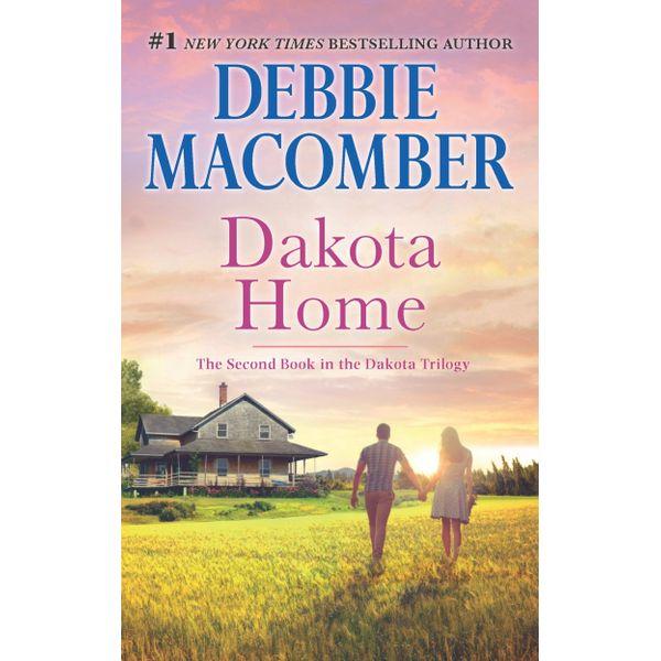 Dakota Home - Debbie Macomber | Karta-nauczyciela.org