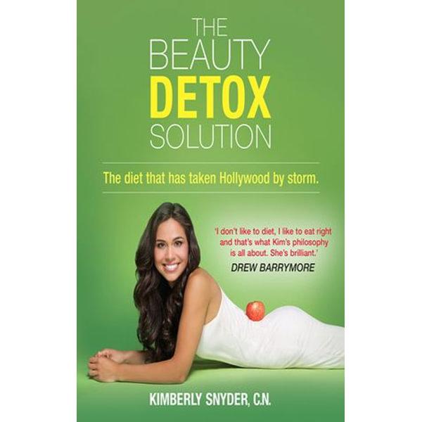 The Beauty Detox Solution - Kimberly Snyder   Karta-nauczyciela.org