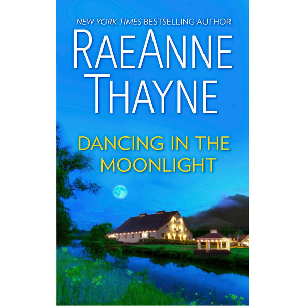 Dancing In The Moonlight - RaeAnne Thayne | 2020-eala-conference.org