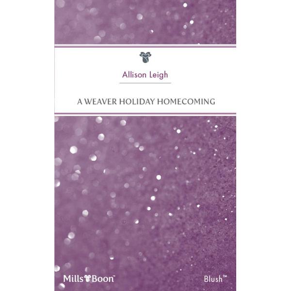 A Weaver Holiday Homecoming - Allison Leigh   Karta-nauczyciela.org