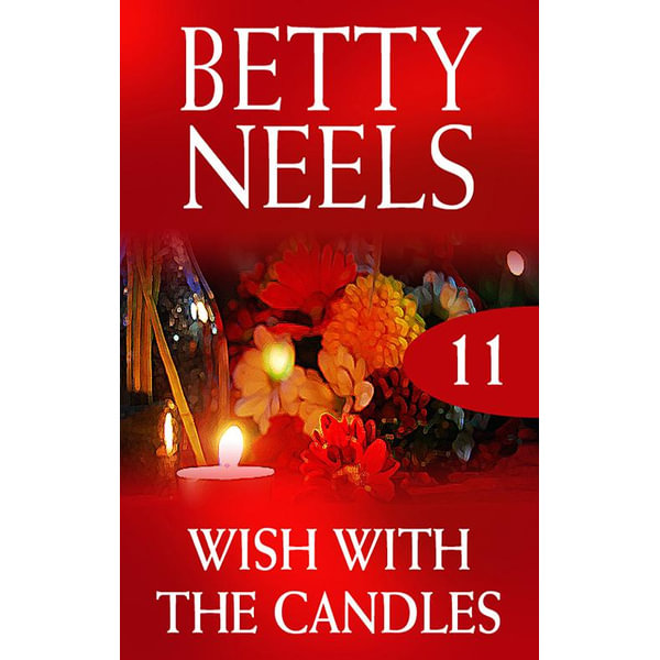 Wish With The Candles - Betty Neels | 2020-eala-conference.org