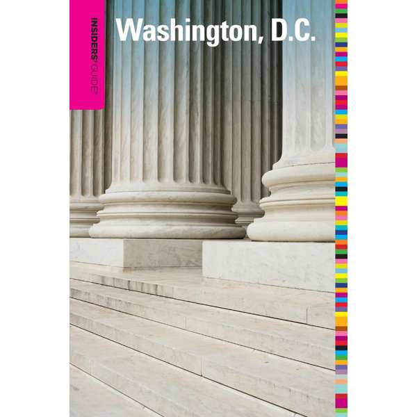 Insiders' Guide® to Washington, D.C. - Jason Rich | 2020-eala-conference.org