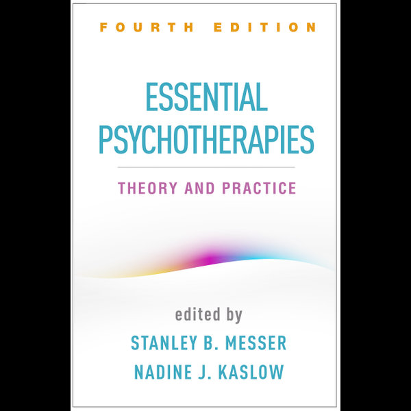 Essential Psychotherapies, Fourth Edition - Stanley B. Messer (Editor), Nadine J. Kaslow (Editor)   Karta-nauczyciela.org