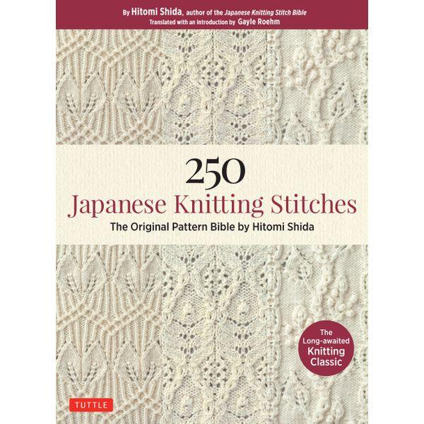 250 Japanese Knitting Stitches - Hitomi Shida, Gayle Roehm (Translator) | 2020-eala-conference.org