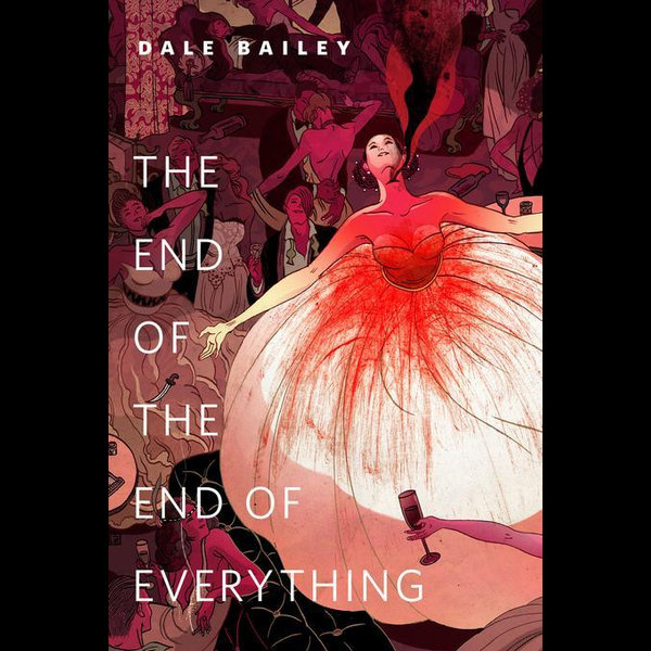 The End of the End of Everything - Dale Bailey | Karta-nauczyciela.org