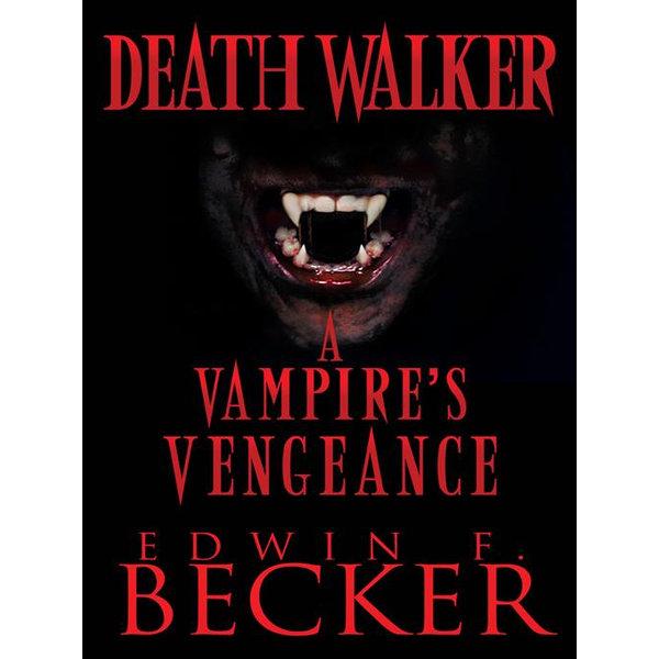 Deathwalker - Edwin F. Becker   2020-eala-conference.org