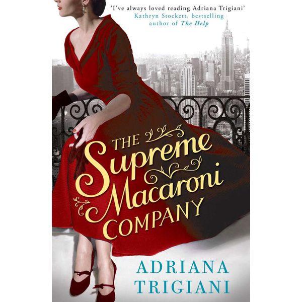 The Supreme Macaroni Company - Adriana Trigiani   Karta-nauczyciela.org