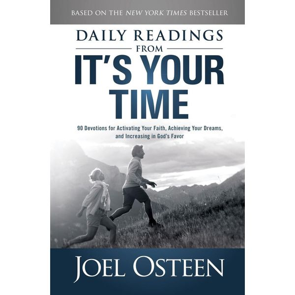 Daily Readings from It's Your Time - Joel Osteen | Karta-nauczyciela.org
