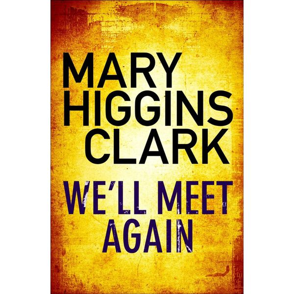 We'll Meet Again - Mary Higgins Clark | Karta-nauczyciela.org