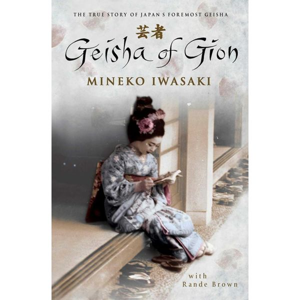 Geisha of Gion - Mineko Iwasaki, Rande Brown   Karta-nauczyciela.org