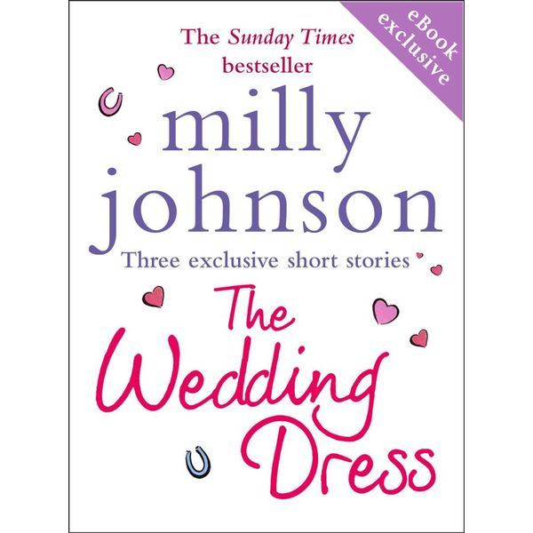 The Wedding Dress (short stories) - Milly Johnson | 2020-eala-conference.org