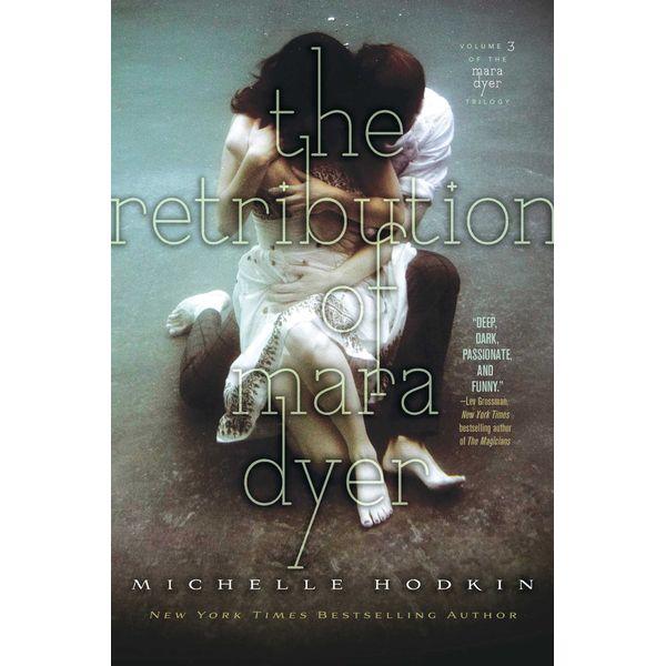 The Retribution of Mara Dyer - Michelle Hodkin | Karta-nauczyciela.org