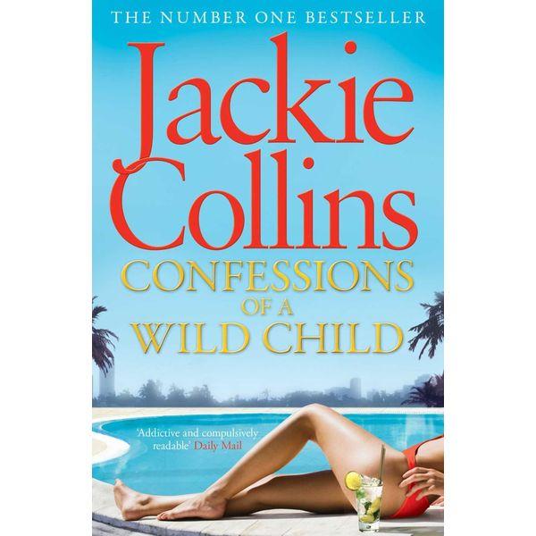 Confessions of a Wild Child - Jackie Collins | Karta-nauczyciela.org