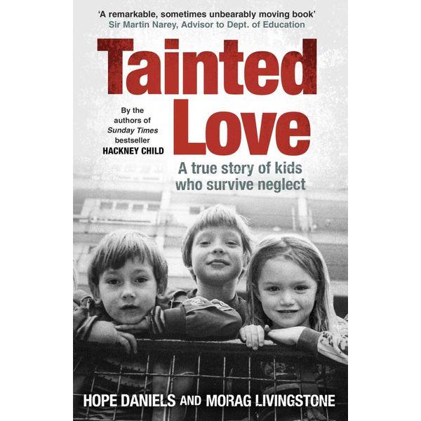 Tainted Love - Hope Daniels, Morag Livingstone | Karta-nauczyciela.org