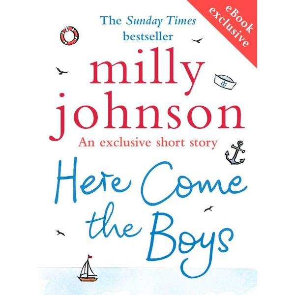Here Come the Boys (short story) - Milly Johnson | 2020-eala-conference.org