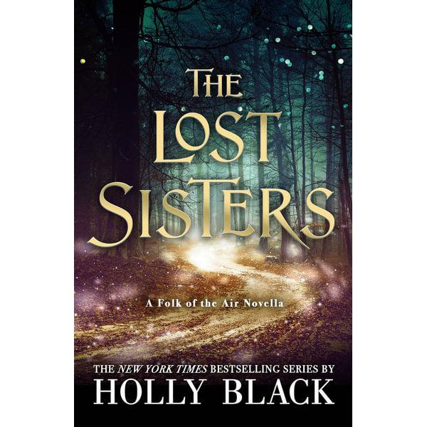 The Lost Sisters - Holly Black | Karta-nauczyciela.org