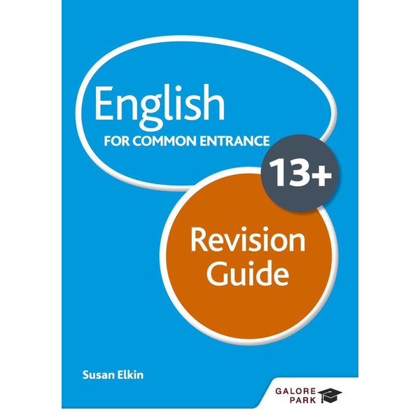 English for Common Entrance at 13+ Revision Guide - Susan Elkin | 2020-eala-conference.org