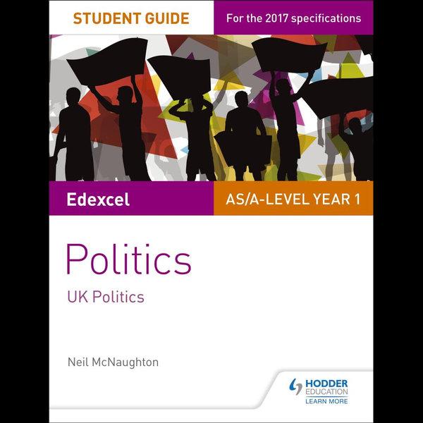 Edexcel AS/A-level Politics Student Guide 1 - Neil McNaughton | Karta-nauczyciela.org
