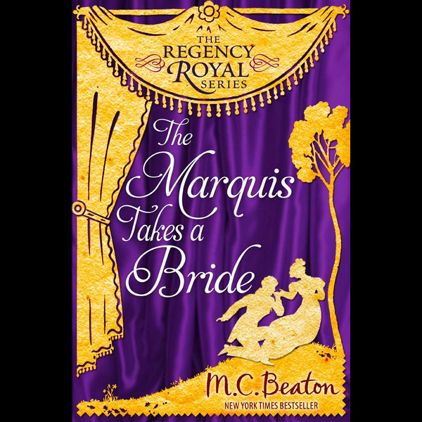 The Marquis Takes a Bride - M.C. Beaton | 2020-eala-conference.org