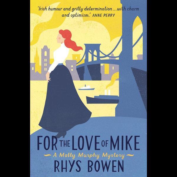 For the Love of Mike - Rhys Bowen | Karta-nauczyciela.org