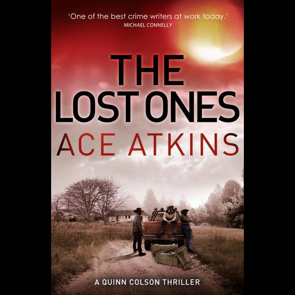 The Lost Ones - Ace Atkins   2020-eala-conference.org