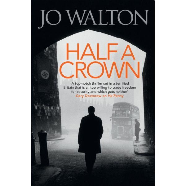 Half A Crown - Jo Walton | 2020-eala-conference.org