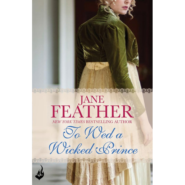 To Wed A Wicked Prince - Jane Feather | 2020-eala-conference.org