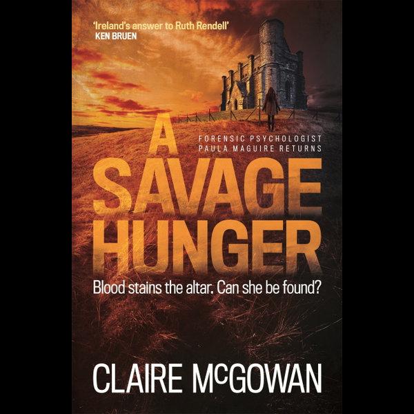 A Savage Hunger (Paula Maguire 4) - Claire McGowan | Karta-nauczyciela.org