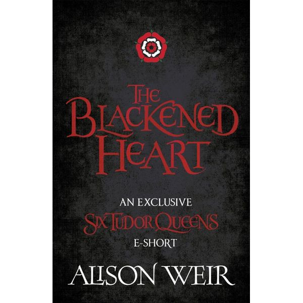 The Blackened Heart - Alison Weir   Karta-nauczyciela.org