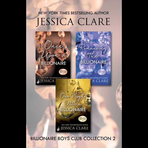 Billionaire Boys Club Collection 2 - Jessica Clare | 2020-eala-conference.org