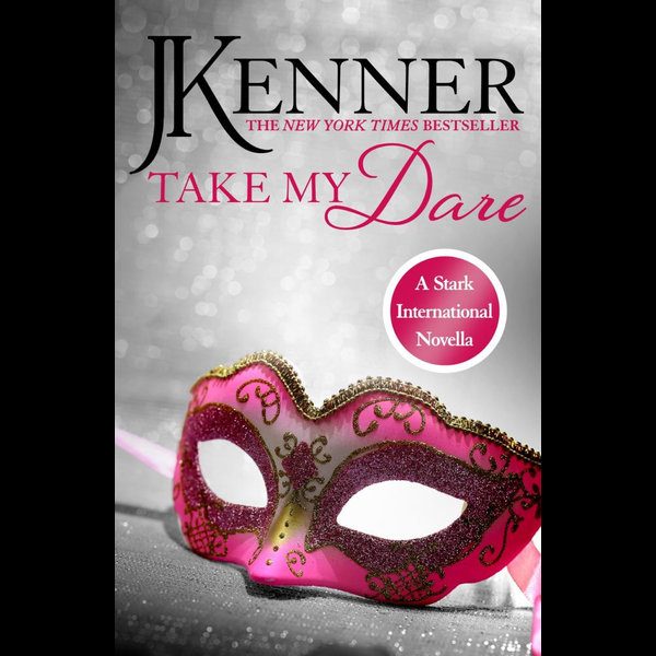 Take My Dare - J. Kenner | 2020-eala-conference.org