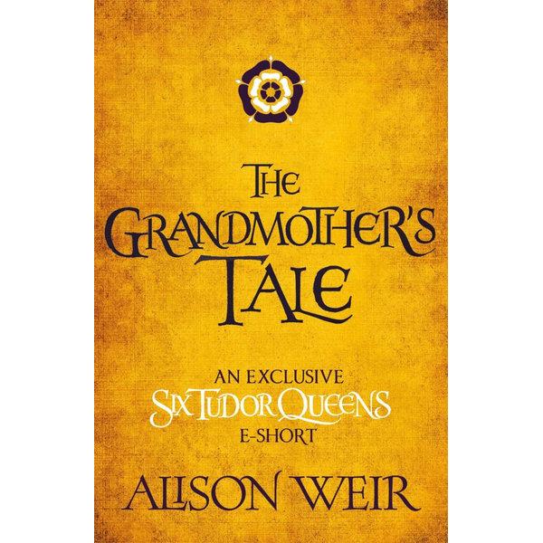 The Grandmother's Tale - Alison Weir | Karta-nauczyciela.org