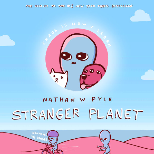 Stranger Planet - Nathan W. Pyle | 2020-eala-conference.org