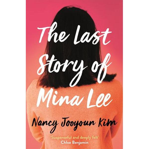 The Last Story of Mina Lee - Nancy Jooyoun Kim | 2020-eala-conference.org