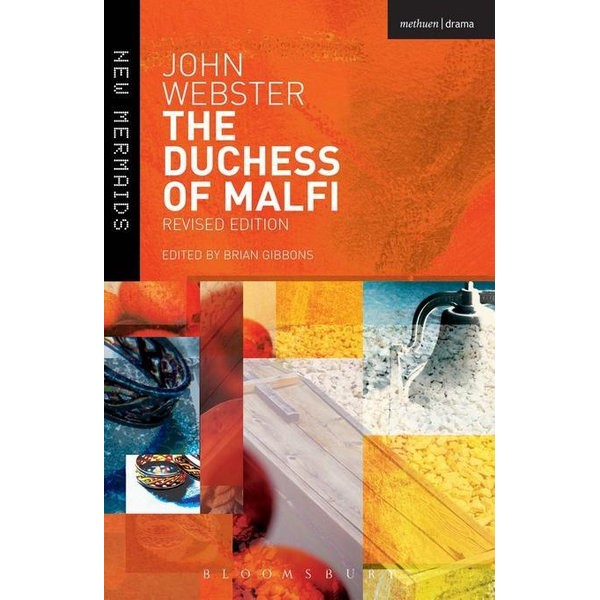 The Duchess of Malfi - John Webster, Brian Gibbons (Editor) | 2020-eala-conference.org
