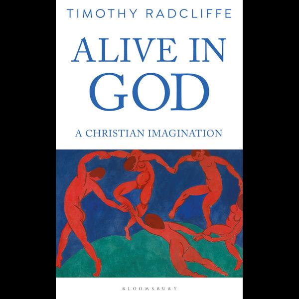 Alive in God - Timothy Radcliffe | Karta-nauczyciela.org