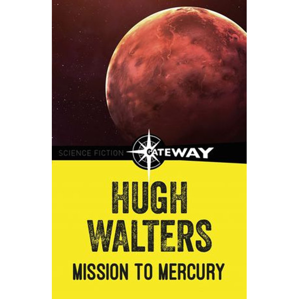Mission to Mercury - Hugh Walters | 2020-eala-conference.org
