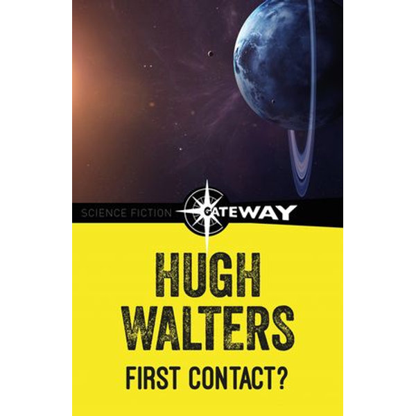 First Contact - Hugh Walters | 2020-eala-conference.org