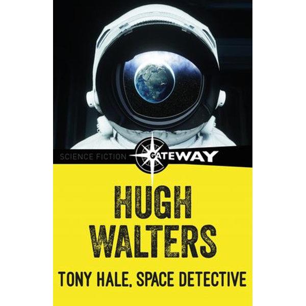 Tony Hale, Space Detective - Hugh Walters | Karta-nauczyciela.org
