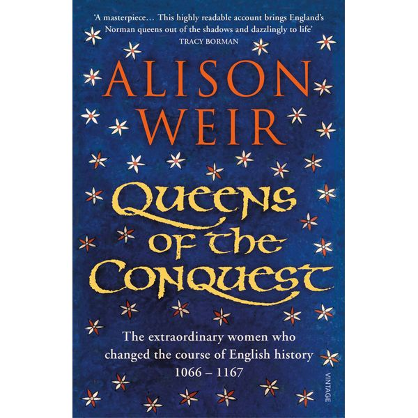 Queens of the Conquest - Alison Weir | 2020-eala-conference.org