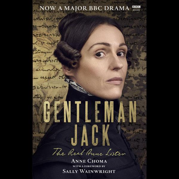 Gentleman Jack - Sally Wainwright, Anne Choma | 2020-eala-conference.org