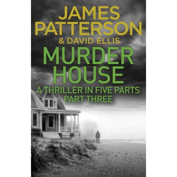 Murder House - Part Three - James Patterson | 2020-eala-conference.org