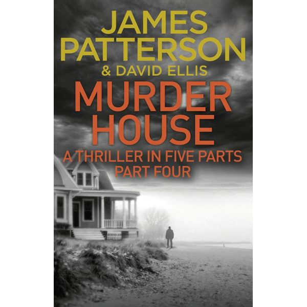 Murder House - Part Four - James Patterson | 2020-eala-conference.org