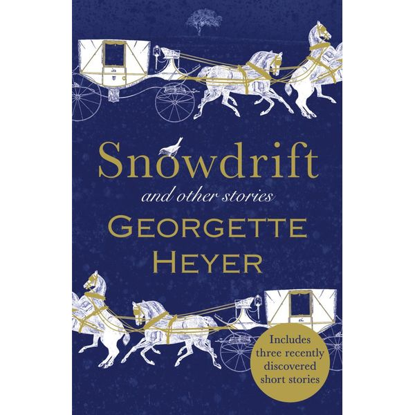 Snowdrift and Other Stories (includes three new recently discovered short stories) - Georgette Heyer   Karta-nauczyciela.org