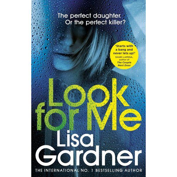 Look For Me - Lisa Gardner | Karta-nauczyciela.org